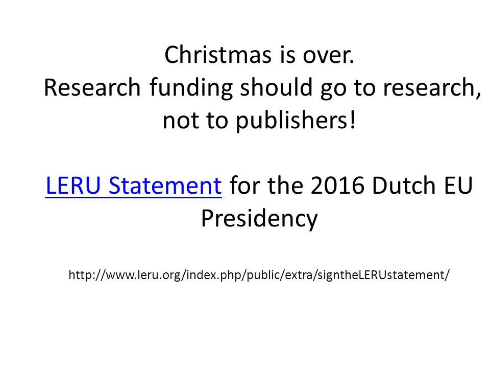 Christmas is over. Research funding should go to research, not to publishers.