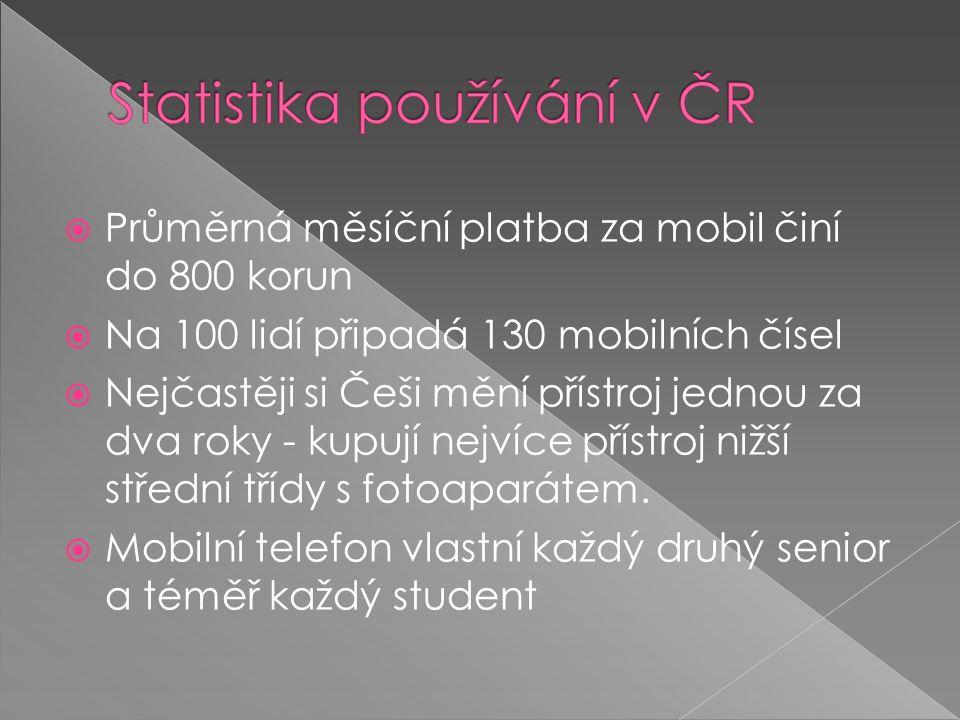  Průměrná měsíční platba za mobil činí do 800 korun  Na 100 lidí připadá 130 mobilních čísel  Nejčastěji si Češi mění přístroj jednou za dva roky - kupují nejvíce přístroj nižší střední třídy s fotoaparátem.