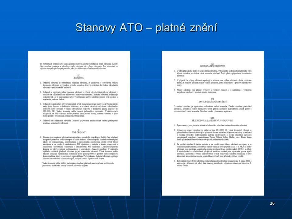 30 Stanovy ATO – platné znění