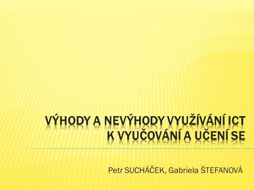 Petr SUCHÁČEK, Gabriela ŠTEFANOVÁ