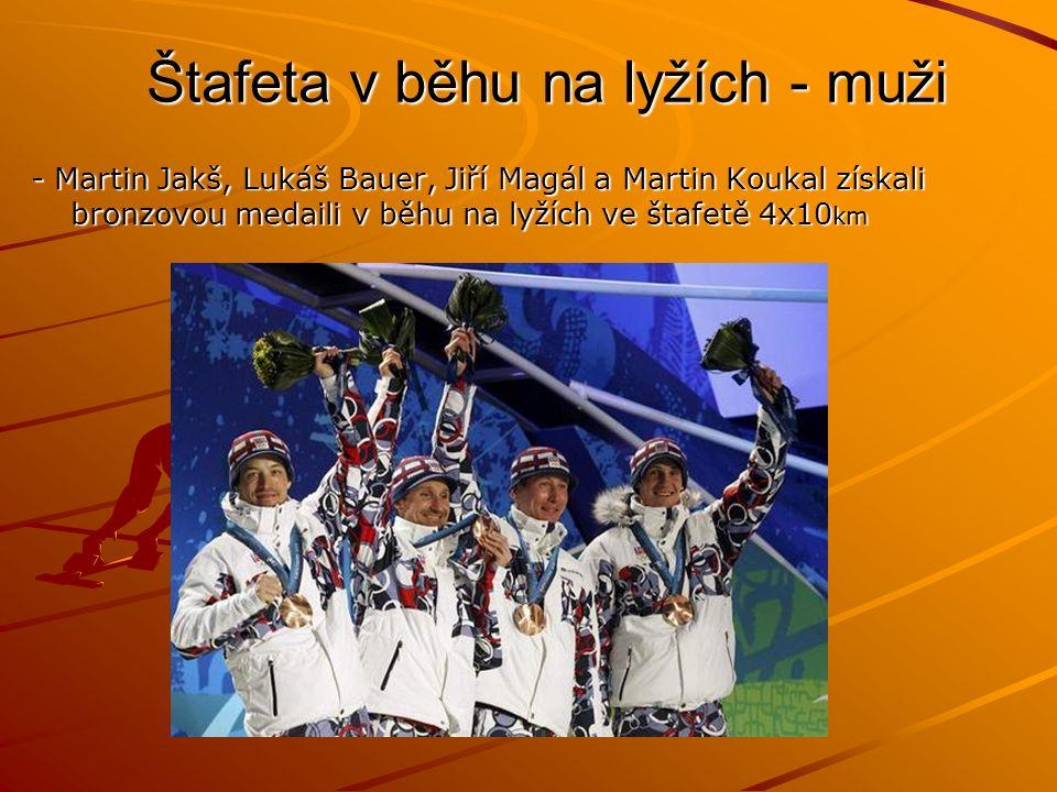 Štafeta v běhu na lyžích - muži - Martin Jakš, Lukáš Bauer, Jiří Magál a Martin Koukal získali bronzovou medaili v běhu na lyžích ve štafetě 4x10 km