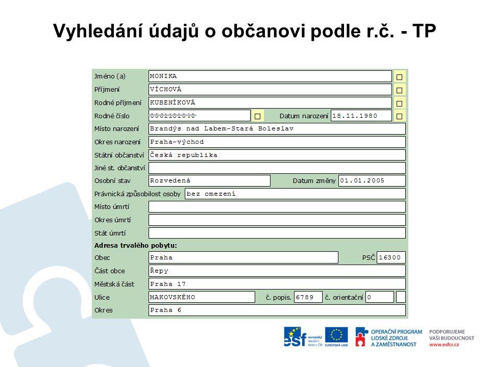 Vyhledání údajů o občanovi podle r.č. - TP