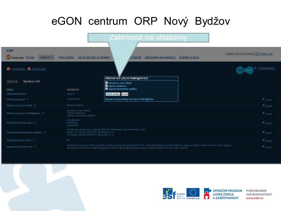 eGON centrum ORP Nový Bydžov Zaškrtnout roli ohlašovny