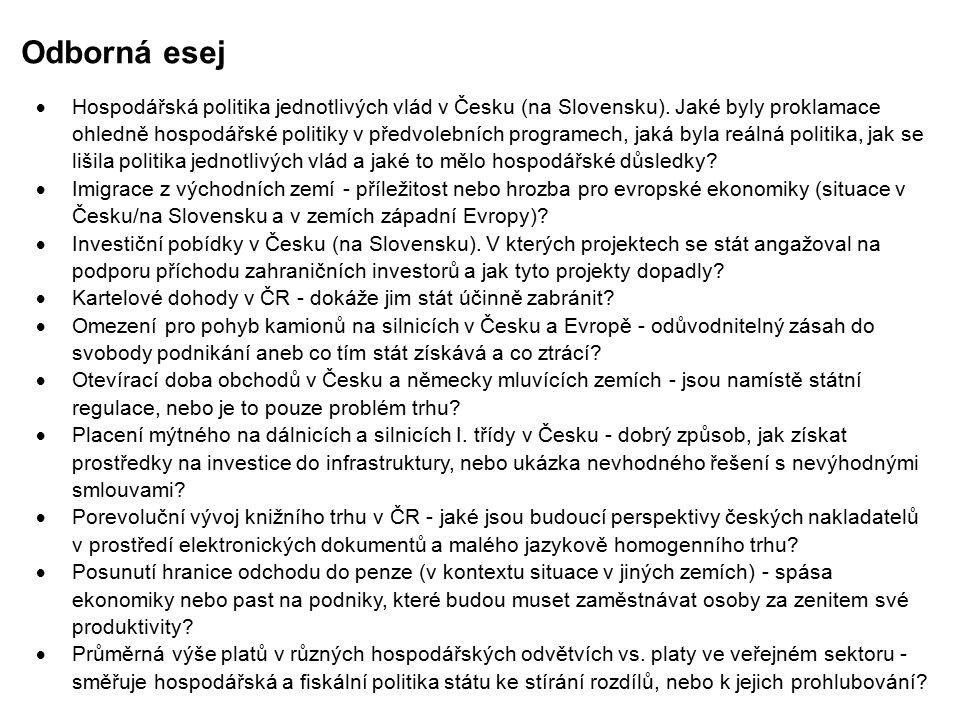 Odborná esej  Hospodářská politika jednotlivých vlád v Česku (na Slovensku).
