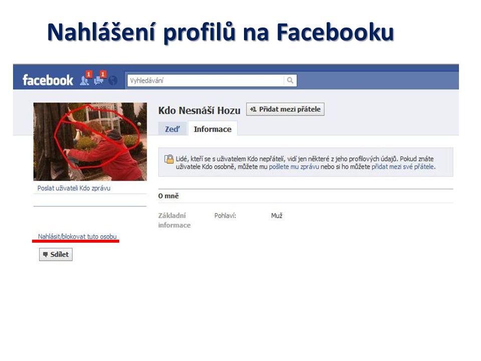 Nahlášení profilů na Facebooku