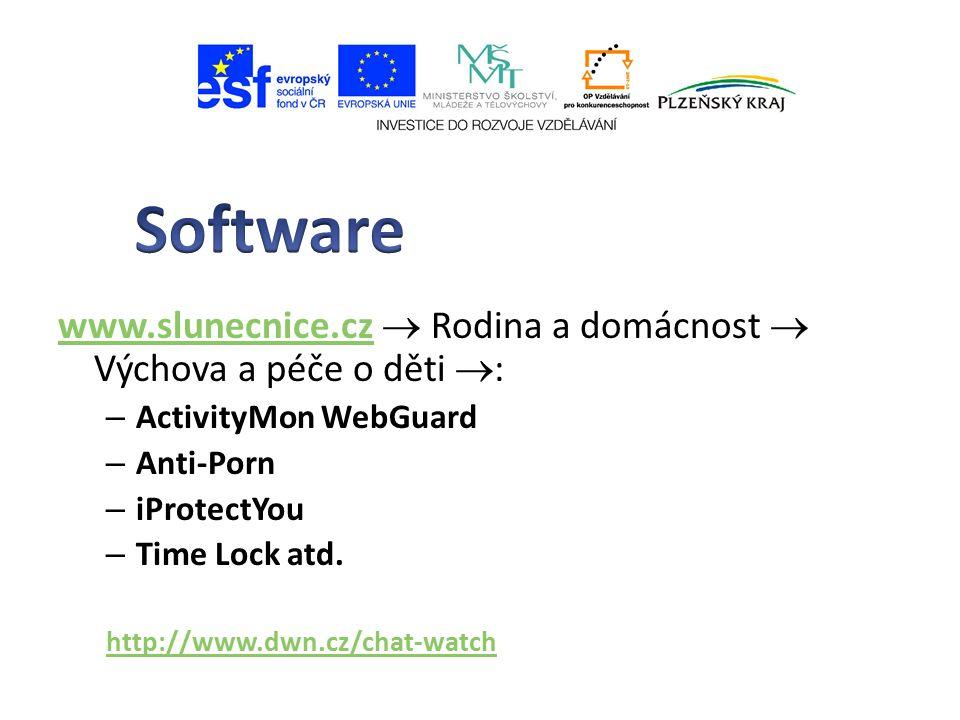 www.slunecnice.czwww.slunecnice.cz  Rodina a domácnost  Výchova a péče o děti  : – ActivityMon WebGuard – Anti-Porn – iProtectYou – Time Lock atd.