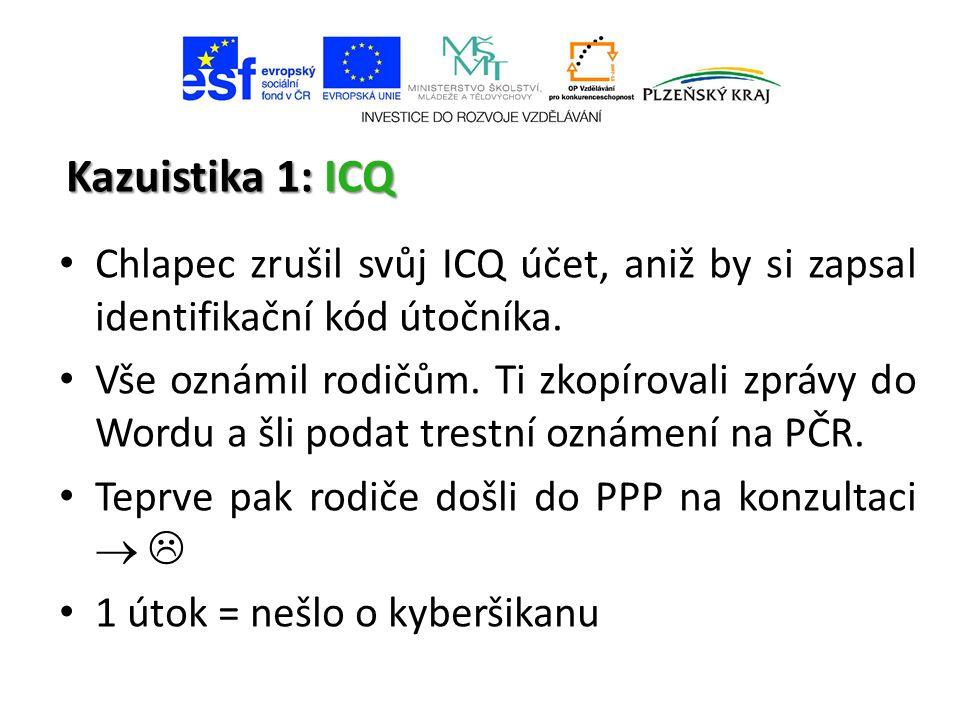 Kazuistika 1: ICQ Chlapec zrušil svůj ICQ účet, aniž by si zapsal identifikační kód útočníka.