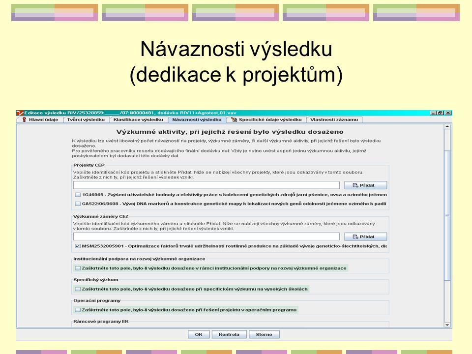 Návaznosti výsledku (dedikace k projektům)