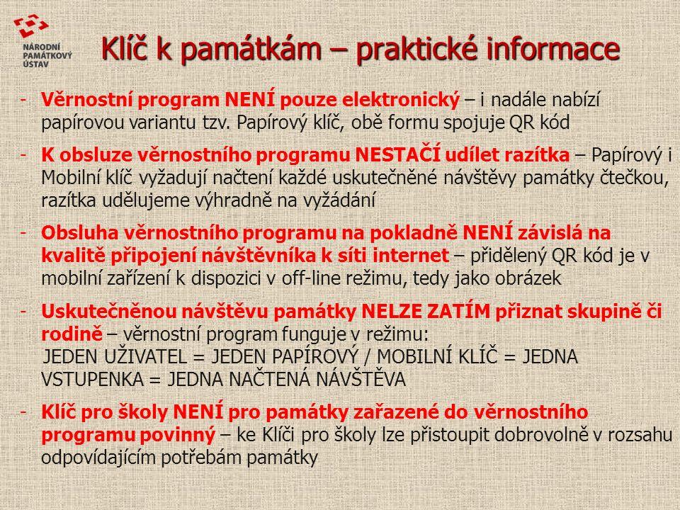 Klíč k památkám – praktické informace -Věrnostní program NENÍ pouze elektronický – i nadále nabízí papírovou variantu tzv.