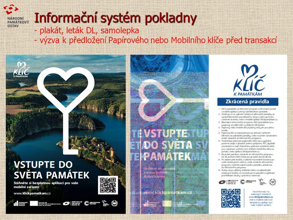 Informační systém pokladny Informační systém pokladny - plakát, leták DL, samolepka - výzva k předložení Papírového nebo Mobilního klíče před transakcí