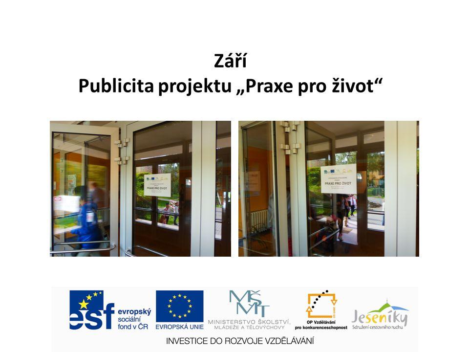 """Září Publicita projektu """"Praxe pro život"""