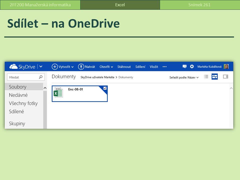 Sdílet – na OneDrive ExcelSnímek 2612FF200 Manažerská informatika