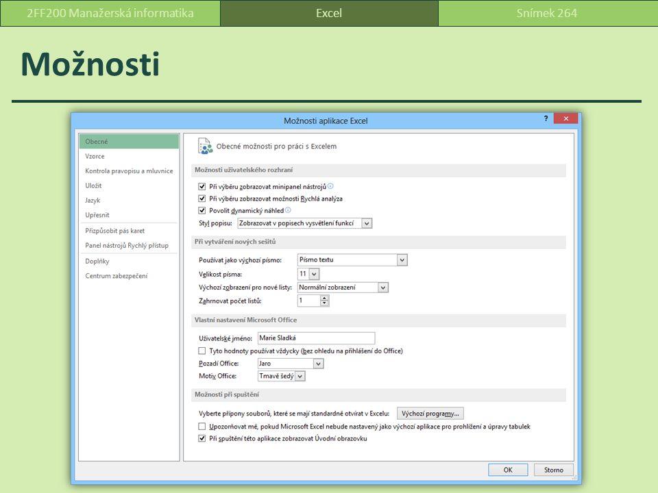 Možnosti ExcelSnímek 2642FF200 Manažerská informatika