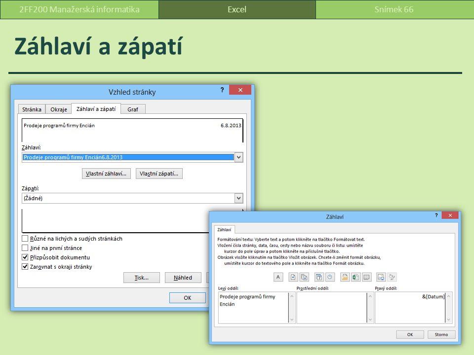 Záhlaví a zápatí ExcelSnímek 662FF200 Manažerská informatika
