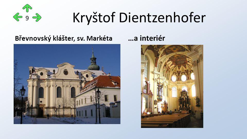 Kryštof Dientzenhofer Břevnovský klášter, sv. Markéta …a interiér 9