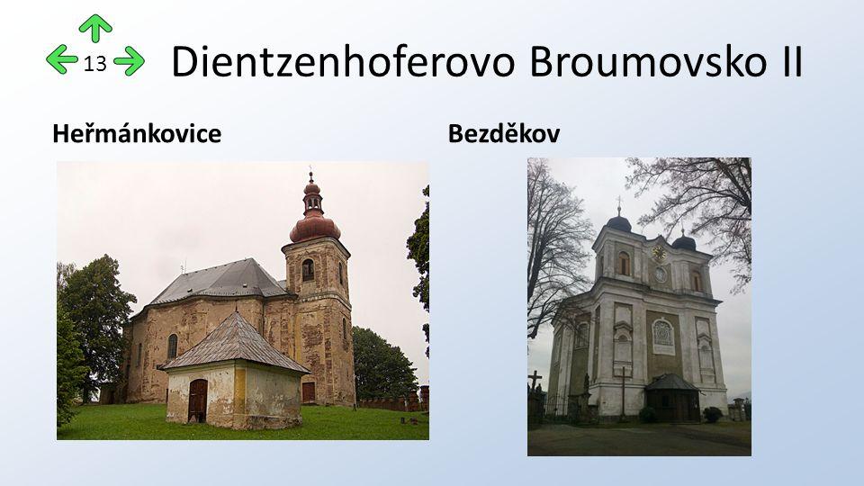 Dientzenhoferovo Broumovsko II HeřmánkoviceBezděkov 13