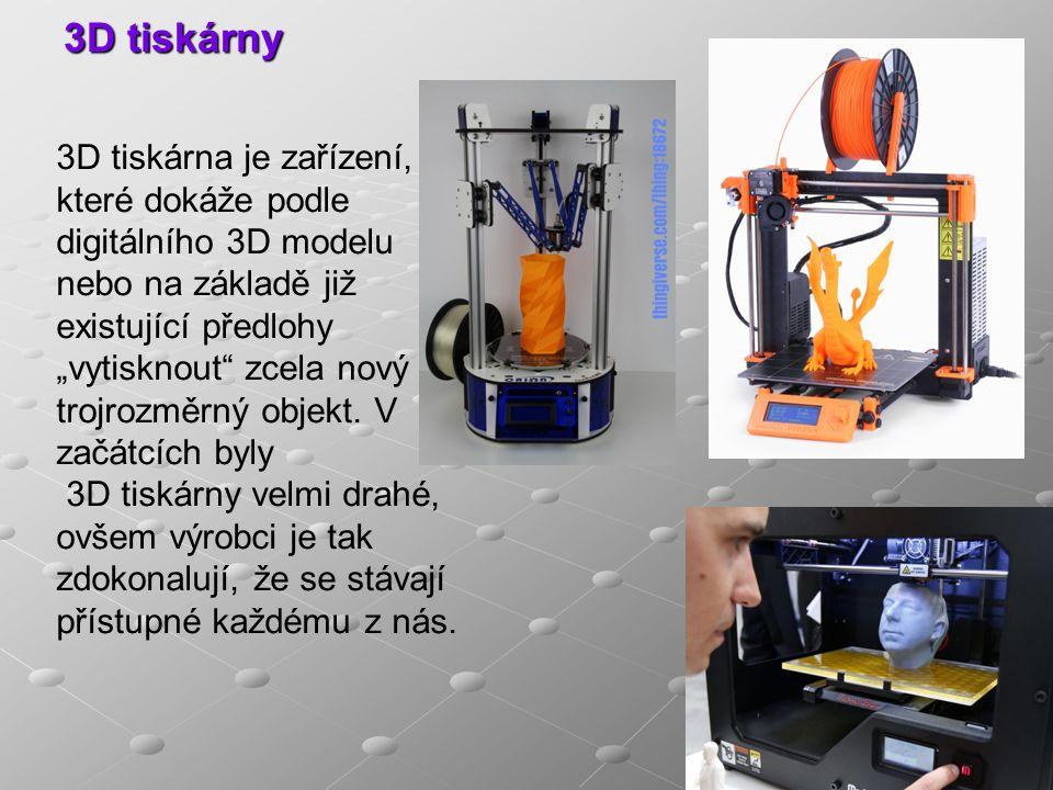 """3D tiskárny 3D tiskárna je zařízení, které dokáže podle digitálního 3D modelu nebo na základě již existující předlohy """"vytisknout zcela nový trojrozměrný objekt."""