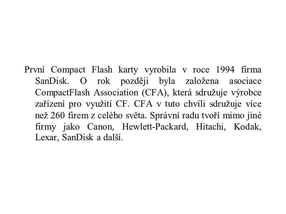 První Compact Flash karty vyrobila v roce 1994 firma SanDisk. O rok později byla založena asociace CompactFlash Association (CFA), která sdružuje výro