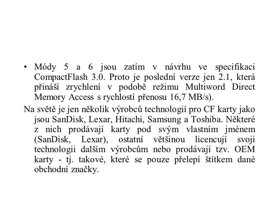 Módy 5 a 6 jsou zatím v návrhu ve specifikaci CompactFlash 3.0.