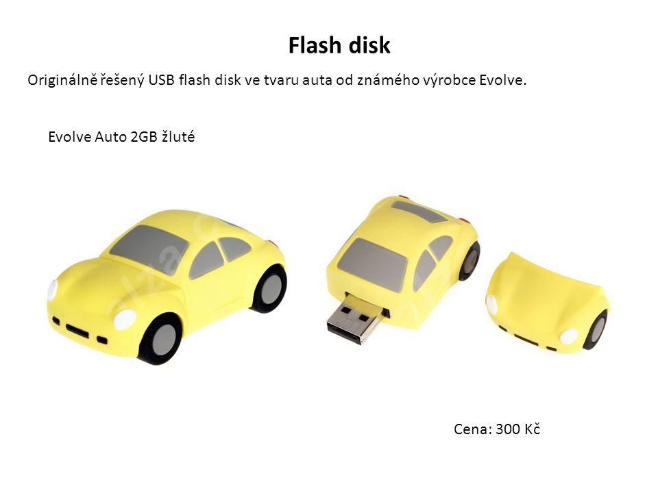 Flash disk Originálně řešený USB flash disk ve tvaru auta od známého výrobce Evolve. Evolve Auto 2GB žluté Cena: 300 Kč