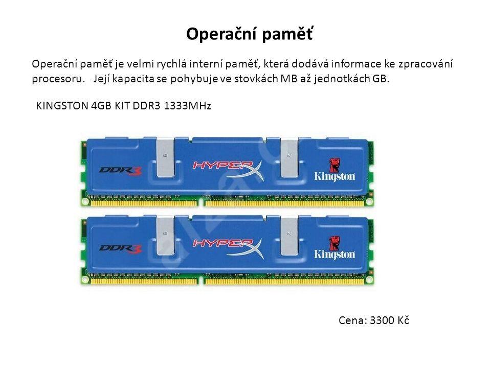Operační paměť Operační paměť je velmi rychlá interní paměť, která dodává informace ke zpracování procesoru. Její kapacita se pohybuje ve stovkách MB