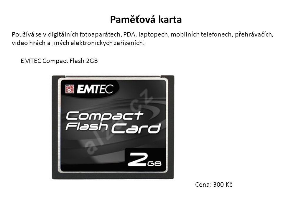 Paměťová karta Používá se v digitálních fotoaparátech, PDA, laptopech, mobilních telefonech, přehrávačích, video hrách a jiných elektronických zařízeních.