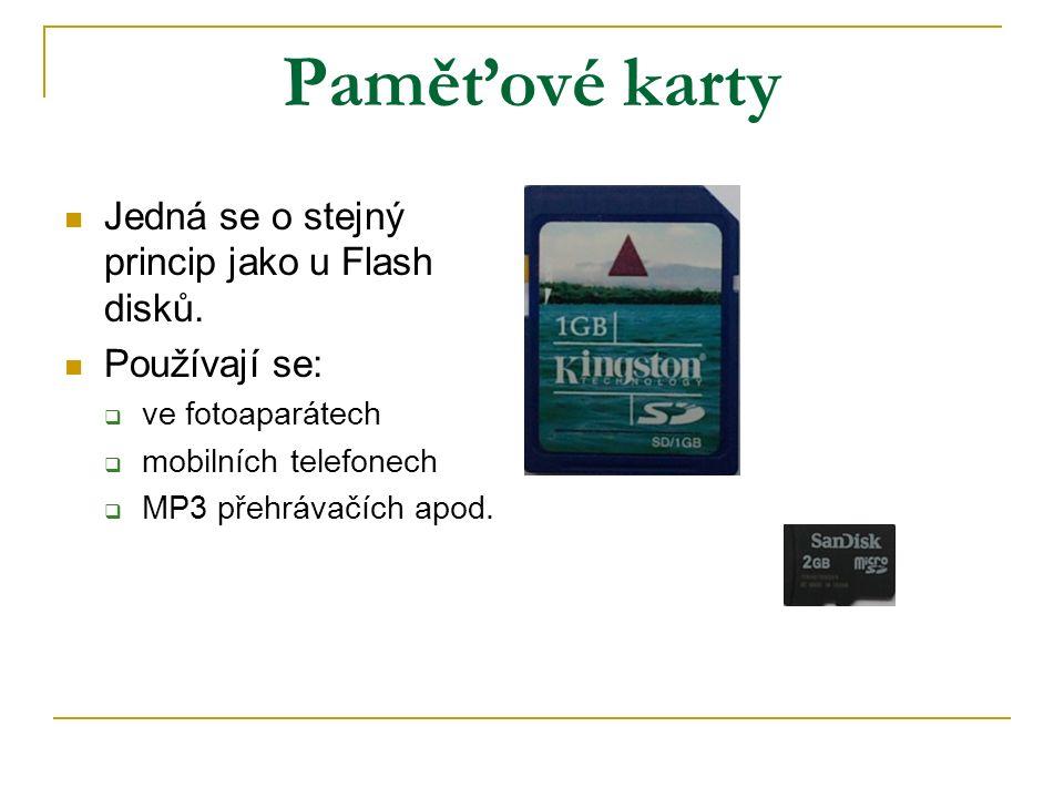 Paměťové karty Jedná se o stejný princip jako u Flash disků.