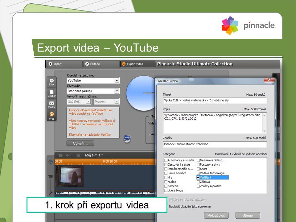 1. krok při exportu videa Export videa – YouTube