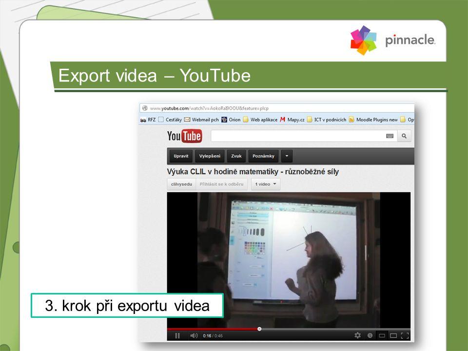 Export videa – YouTube 3. krok při exportu videa