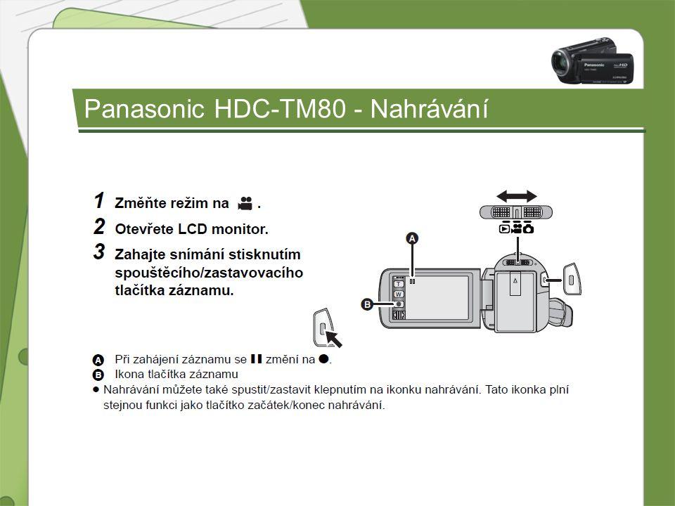 Panasonic HDC-TM80 - Nahrávání