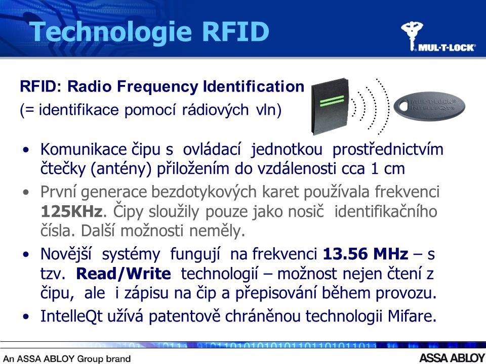 Komunikace čipu s ovládací jednotkou prostřednictvím čtečky (antény) přiložením do vzdálenosti cca 1 cm První generace bezdotykových karet používala frekvenci 125KHz.