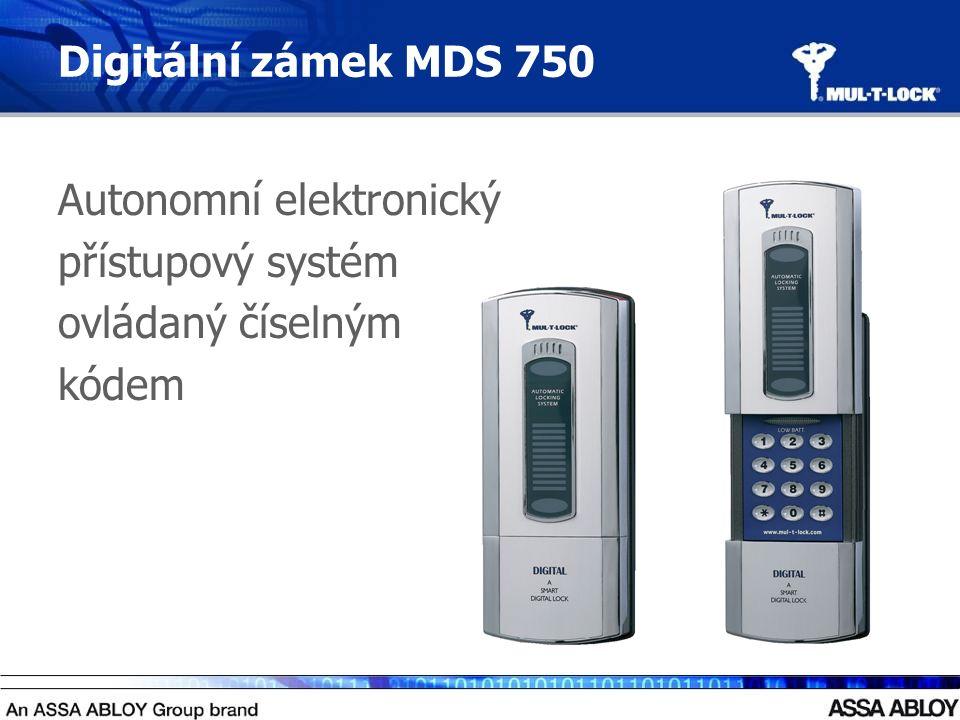 Digitální zámek MDS 750 Autonomní elektronický přístupový systém ovládaný číselným kódem