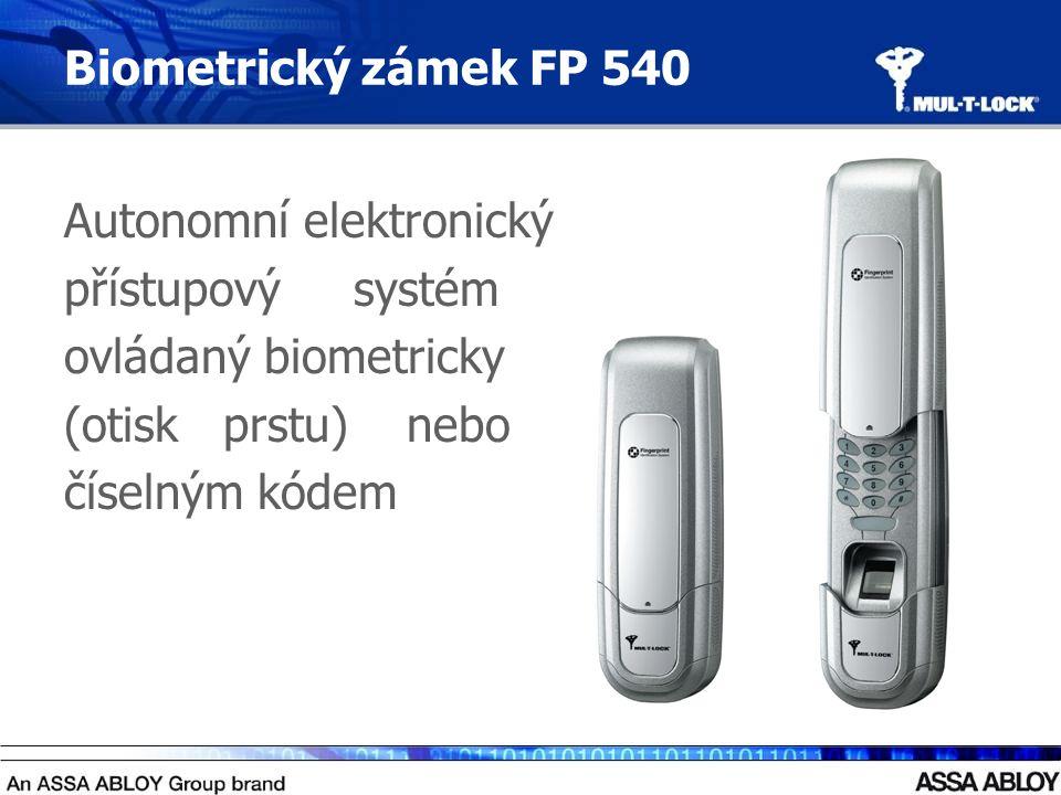 Biometrický zámek FP 540 Autonomní elektronický přístupový systém ovládaný biometricky (otisk prstu) nebo číselným kódem