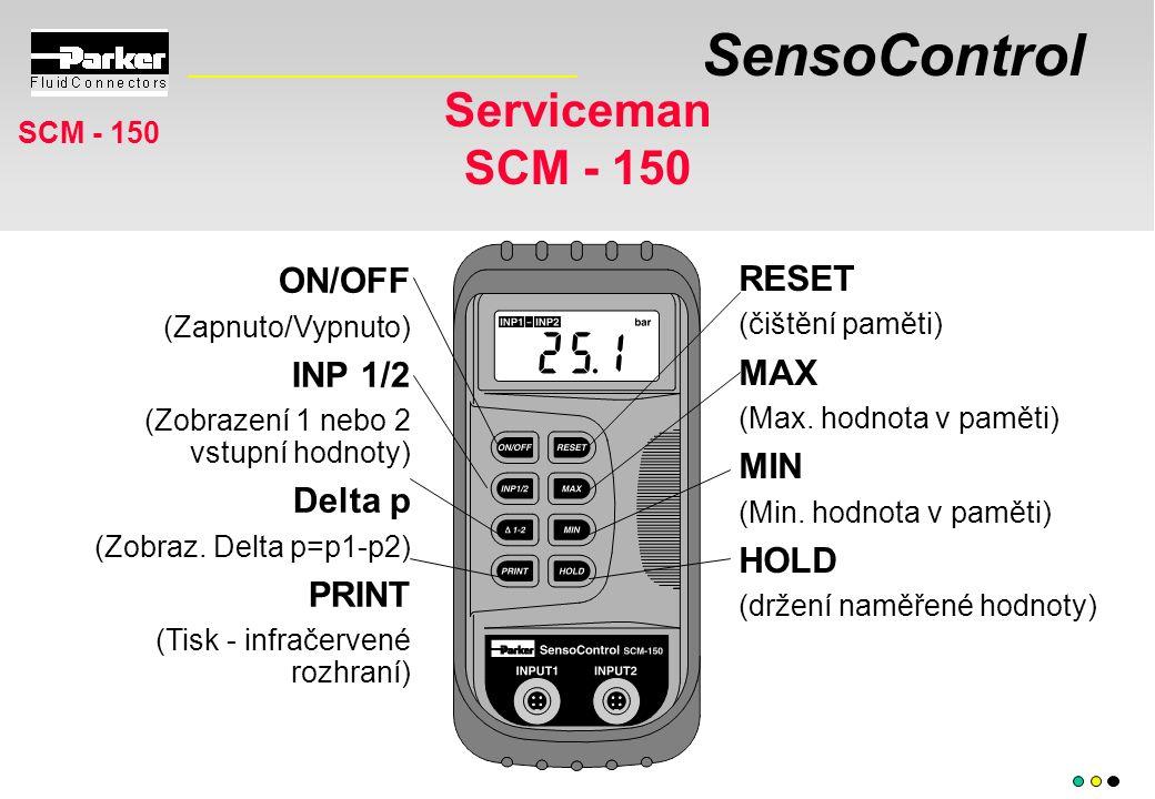 SensoControl Serviceman SCM - 150 SCM - 150 ON/OFF (Zapnuto/Vypnuto) INP 1/2 (Zobrazení 1 nebo 2 vstupní hodnoty) Delta p (Zobraz.