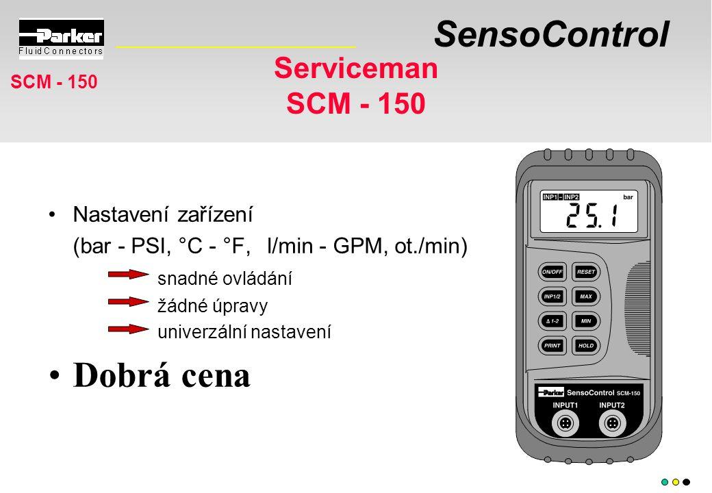 SensoControl Serviceman SCM - 150 Nastavení zařízení (bar - PSI, °C - °F, l/min - GPM, ot./min) snadné ovládání žádné úpravy univerzální nastavení Dob