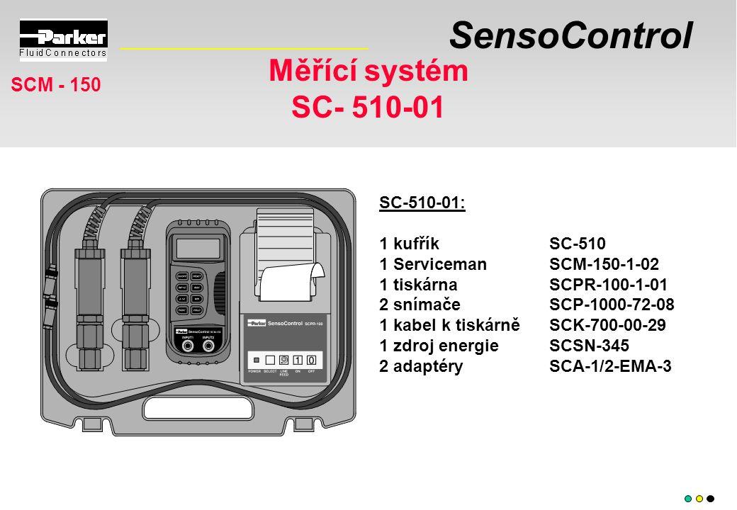 SensoControl Měřící systém SC- 510-01 SCM - 150 SC-510-01: 1 kufříkSC-510 1 ServicemanSCM-150-1-02 1 tiskárnaSCPR-100-1-01 2 snímačeSCP-1000-72-08 1 kabel k tiskárněSCK-700-00-29 1 zdroj energieSCSN-345 2 adaptérySCA-1/2-EMA-3