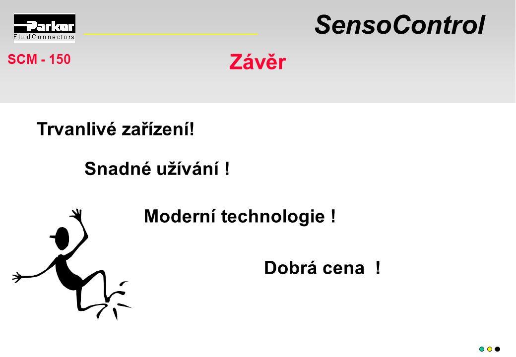 SensoControl Závěr SCM - 150 Moderní technologie .