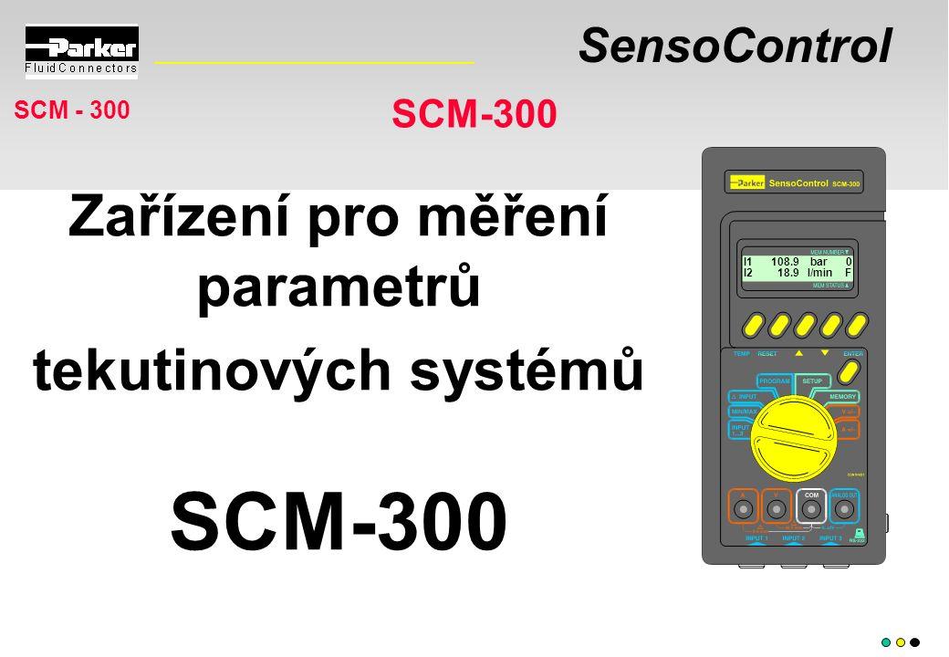 SensoControl SCM-300 Zařízení pro měření parametrů tekutinových systémů SCM-300 I1 108.9 bar 0 I2 18.9 l/min F