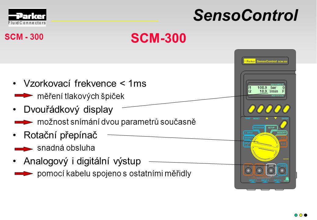 SensoControl SCM-300 I1 108.9 bar 0 I2 18.9 l/min F Vzorkovací frekvence < 1ms měření tlakových špiček Dvouřádkový display možnost snímání dvou parametrů současně Rotační přepínač snadná obsluha Analogový i digitální výstup pomocí kabelu spojeno s ostatními měřidly