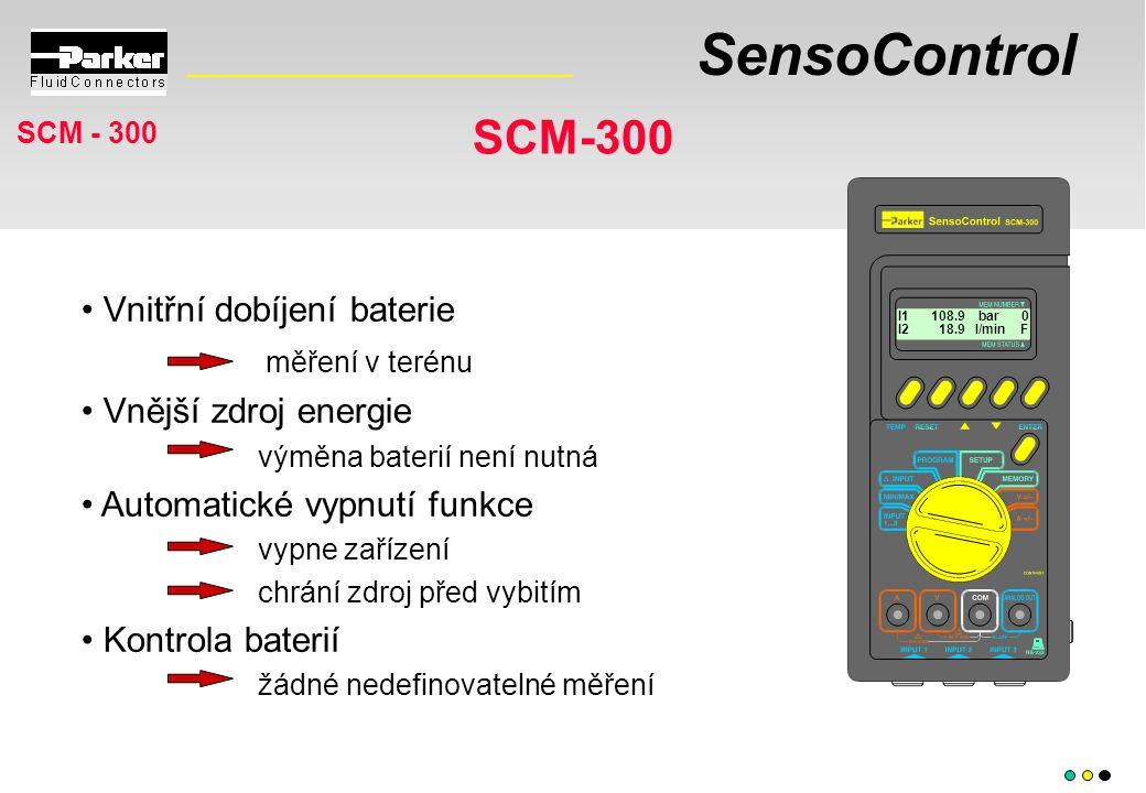 SensoControl SCM-300 I1 108.9 bar 0 I2 18.9 l/min F Vnitřní dobíjení baterie měření v terénu Vnější zdroj energie výměna baterií není nutná Automatické vypnutí funkce vypne zařízení chrání zdroj před vybitím Kontrola baterií žádné nedefinovatelné měření