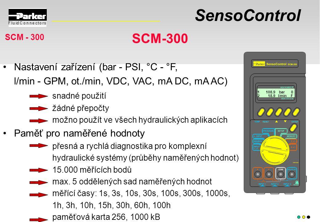 SensoControl Nastavení zařízení (bar - PSI, °C - °F, l/min - GPM, ot./min, VDC, VAC, mA DC, mA AC) snadné použití žádné přepočty možno použít ve všech hydraulických aplikacích Paměť pro naměřené hodnoty přesná a rychlá diagnostika pro komplexní hydraulické systémy (průběhy naměřených hodnot) 15.000 měřících bodů max.