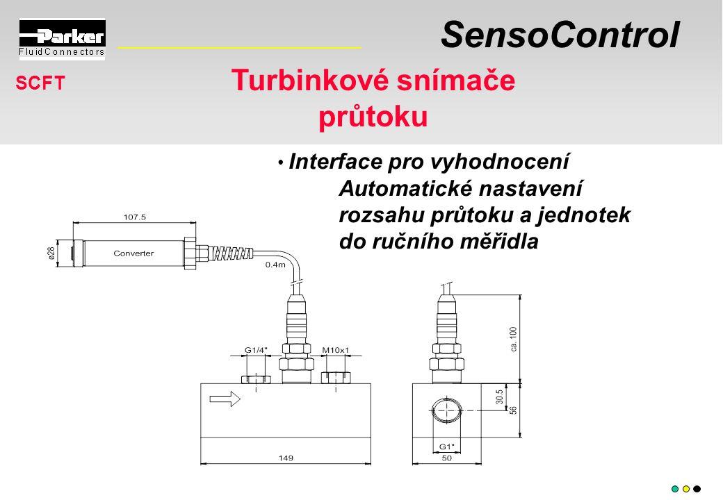 SensoControl Turbinkové snímače průtoku SCFT Interface pro vyhodnocení Automatické nastavení rozsahu průtoku a jednotek do ručního měřidla