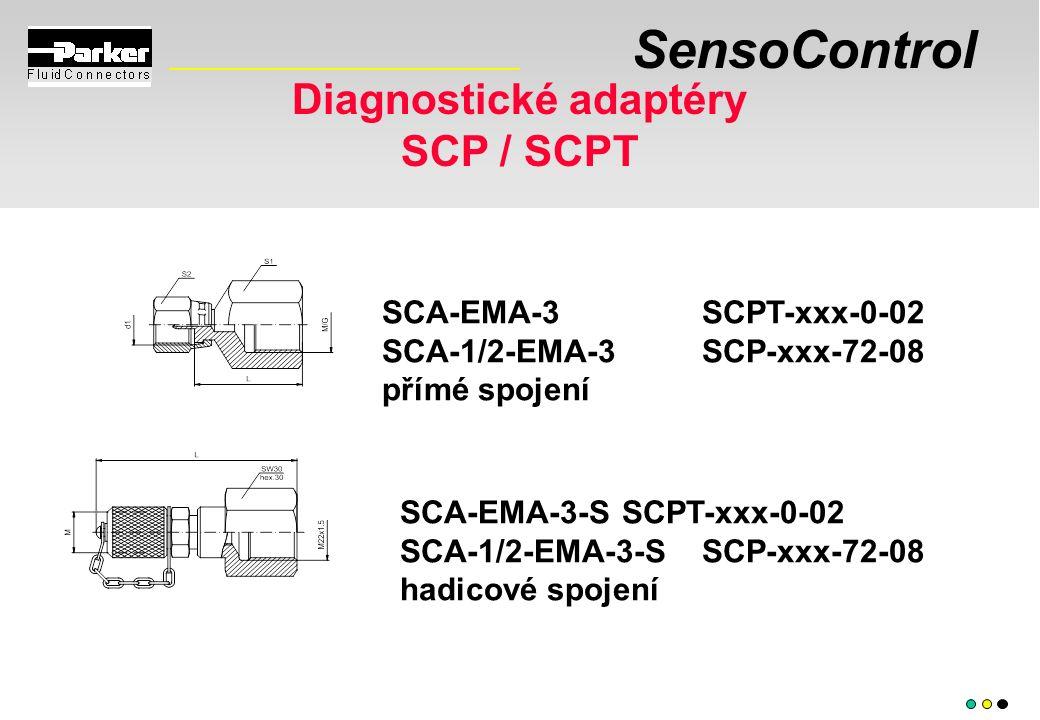SensoControl SCA-EMA-3 SCPT-xxx-0-02 SCA-1/2-EMA-3 SCP-xxx-72-08 přímé spojení SCA-EMA-3-S SCPT-xxx-0-02 SCA-1/2-EMA-3-S SCP-xxx-72-08 hadicové spojení Diagnostické adaptéry SCP / SCPT