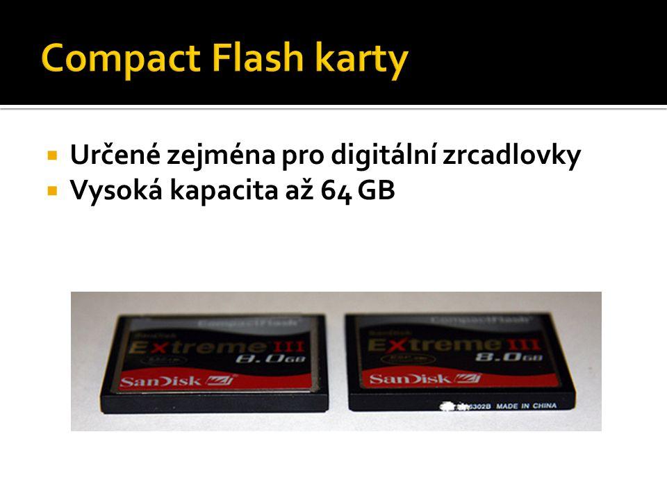  Určené zejména pro digitální zrcadlovky  Vysoká kapacita až 64 GB