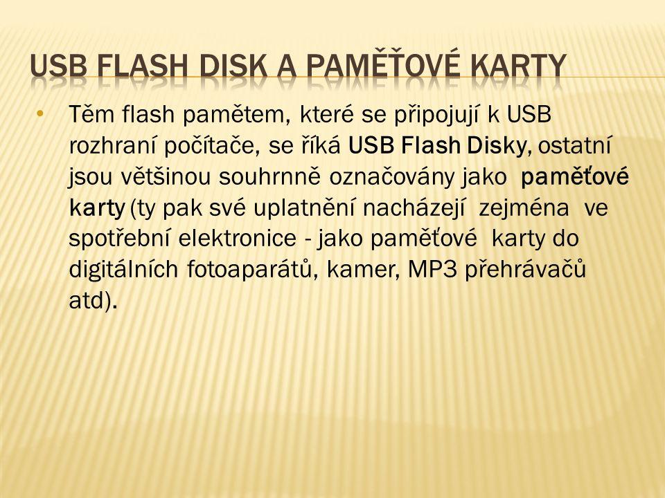 Těm flash pamětem, které se připojují k USB rozhraní počítače, se říká USB Flash Disky, ostatní jsou většinou souhrnně označovány jako paměťové karty (ty pak své uplatnění nacházejí zejména ve spotřební elektronice - jako paměťové karty do digitálních fotoaparátů, kamer, MP3 přehrávačů atd).