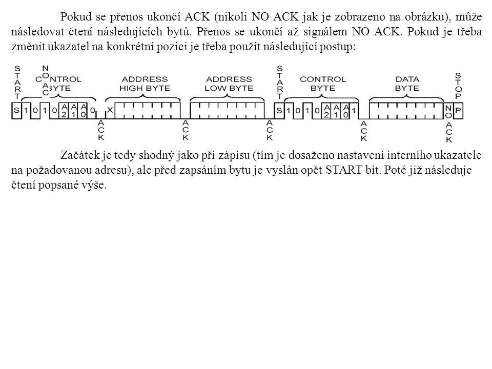 Pokud se přenos ukončí ACK (nikoli NO ACK jak je zobrazeno na obrázku), může následovat čtení následujících bytů. Přenos se ukončí až signálem NO ACK.
