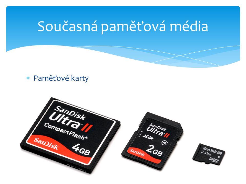  Paměťové karty Současná paměťová média