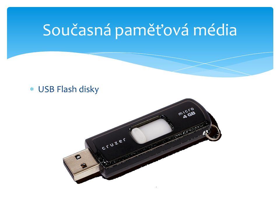  USB Flash disky Současná paměťová média
