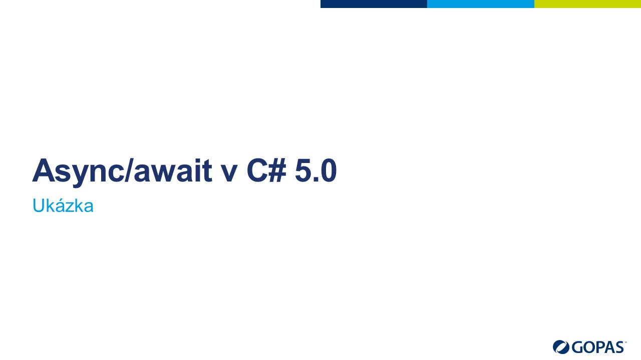 Async/await v C# 5.0 Ukázka