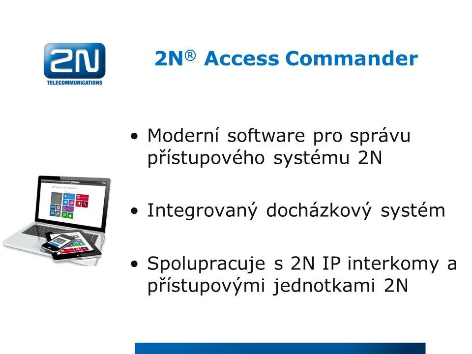 Moderní software pro správu přístupového systému 2N Integrovaný docházkový systém Spolupracuje s 2N IP interkomy a přístupovými jednotkami 2N 2N ® Acc